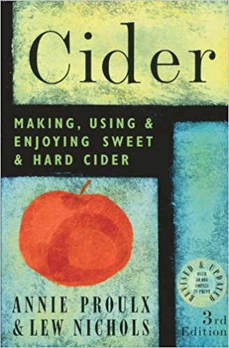 Cider - Making, Using & Enjoying Sweet & Hard Cider