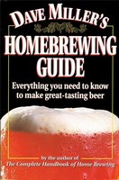 Dave Miller's Homebrewing Guide (Softcover Book)