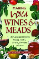 Making Wild Wines and Meads (Softcover Book)