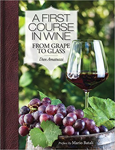 A First Course in Wine: From Grape to Glass